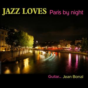 Jazz loves Paris-by-night - Guitar trio Jean Bonal
