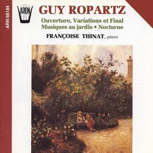 Ropartz : Ouverture, Variations et final, Musiques au jardin, Nocturne