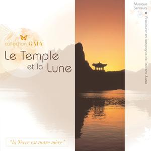 Gaïa: Le Temple et la Lune (Musique Senteurs)