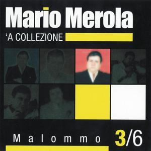 Malommo ('A collezione, Vol. 3)