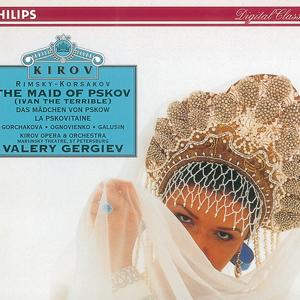 Rimsky-Korsakov: The Maid of Pskov