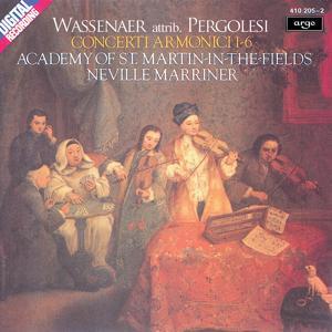 Wassenaer: Concerti Armonici (attrib. Pergolesi)