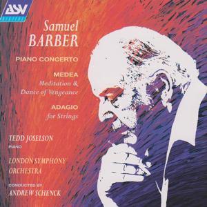Barber: Piano Concerto; Medea's Meditation and Dance of Vengeance; Adagio for Strings