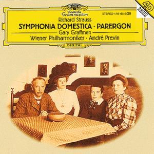 R. Strauss: Symphonia Domestica, Op.53; Parergon zur Symphonia Domestica, Op.73
