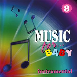 Music for Baby, Vol. 8
