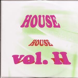 House Vol. Ii