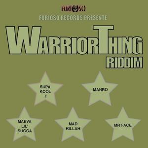 Warrior Thing Riddim