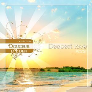 Douceur d' Eden - Deepest Love