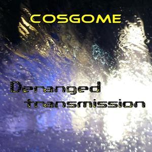 Deranged Transmission