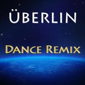 Überlin (Dance Remix)