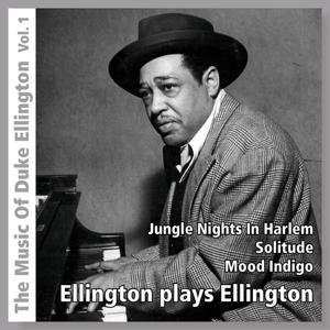 Ellington Plays Ellington, Vol. 1