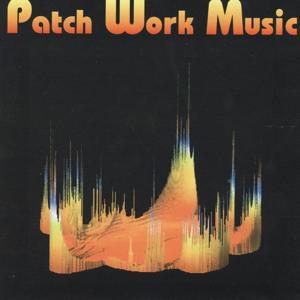 Patch Work Music (Musiques électroniques)
