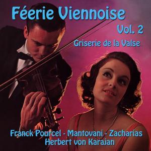 Féérie Viennoise, vol. 2 : Griserie de la Valse