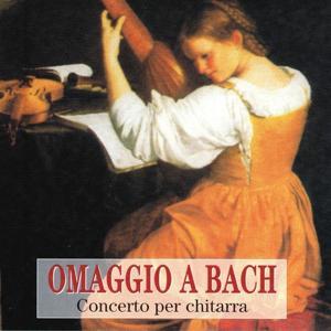 Omaggio a Bach : Concerto per chitarra
