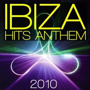 Ibiza hits anthem 2010