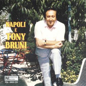 Napoli e Tony Bruni, vol. 1