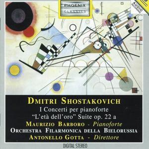 Dimitri Shostakovich : I Concerti per pianoforte 'L'età dell'oro' - Suite, Op. 22 a