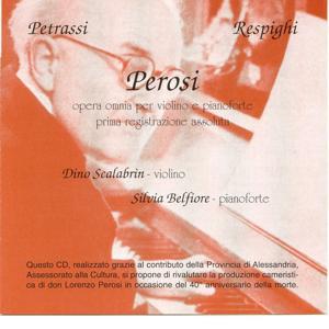 Petrassi, Respighi, Perosi: Opera Omnia Per Violino E Pianoforte