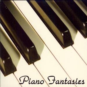 Piano Fantasies