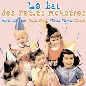 Le bal des petits monstres - Chansons pour rire et s'amuser
