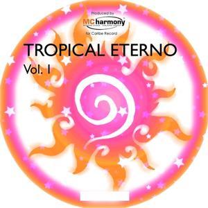 Tropical Eterno, Vol. 1