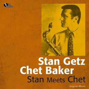 Stan Meets Chet (Original Album)
