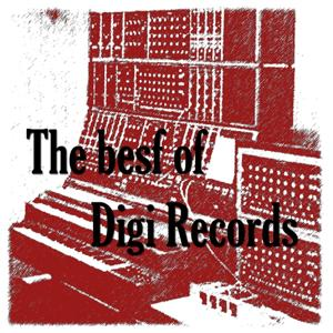 The Best of Digi Records (Electro Deep House)