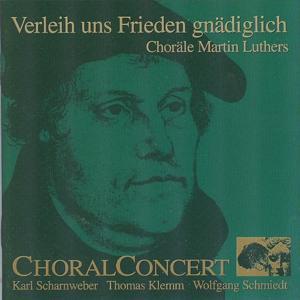 Verleih uns Frieden gnädiglich (Choräle Martin Luthers)