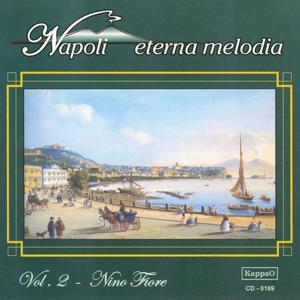 Napoli eterna melodia, vol. 2