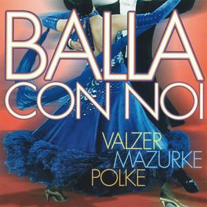 Valzer, Mazurke, Polke