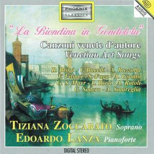 La biondina in gondoleta (Venetian Art Songs)