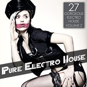 Pure Electro House, Vol. 2