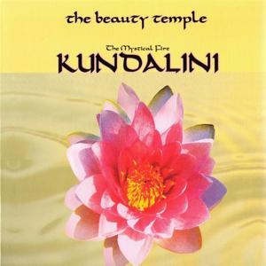 The Beauty Temple. Kundalini. The Mystical Fire