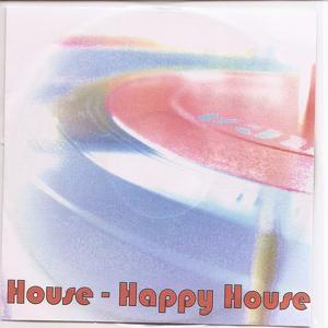 House - Happy House