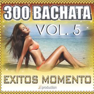 Bachata 300 Exitos, Vol. 5: Obsesiòn Bachata