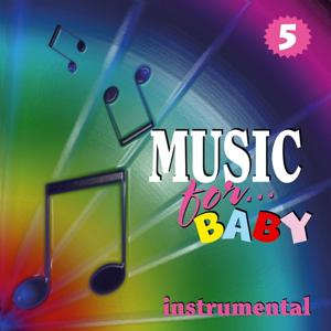 Music for Baby, Vol. 5