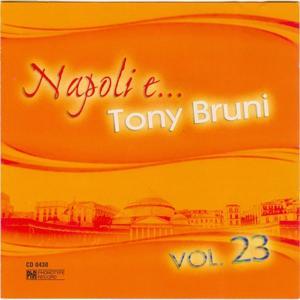 Napoli e... Tony Bruni, vol. 23