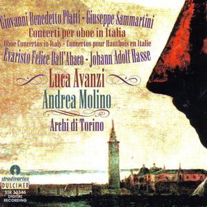Platti & Dall'Abaco & Hasse & Sammartini : Concerti per Oboe in Italia