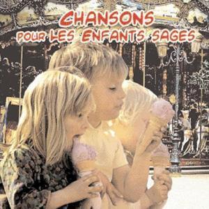 Chansons pour les enfants sages