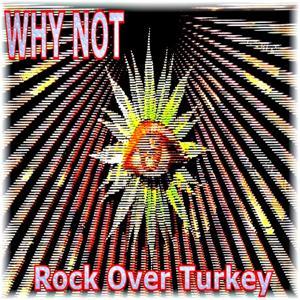 Rock Over Turkey