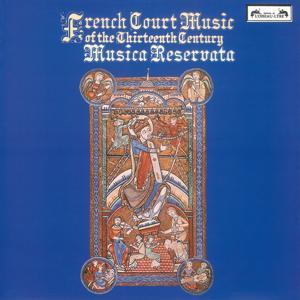 French Court Music of the Thirteenth Century