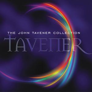 The John Tavener Collection