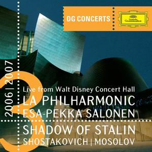 DG Concerts LA 2006/2007 - Shadow of Stalin - Shostakovich / Mosolov
