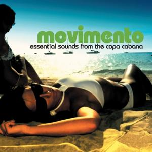 Movimento - Essential Sounds From The Copa Cabana