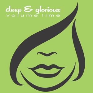 Deep & Glorious - Volume Lime