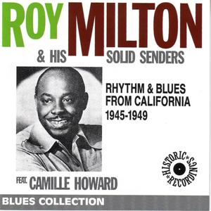 Rhythm & Blues from California 1945-1949 (Remastered Historical Recordings)