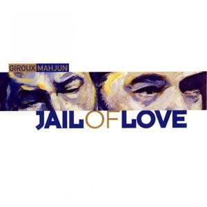 Jail of love