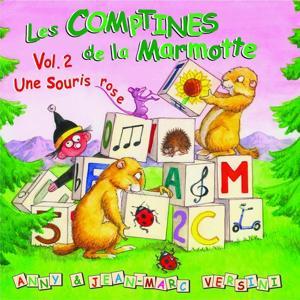 Les comptines de la marmotte, vol. 2 : une souris rose