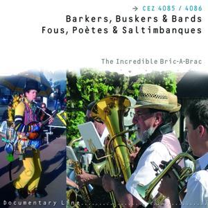 Fous poètes et saltimbanques (Barkers, Buskers & Bards)