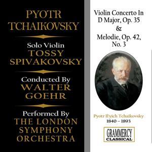 Peter Tchaikovsky: Violin Concerto In D Major, Op. 35 & Melodie, Op. 42 No. 3